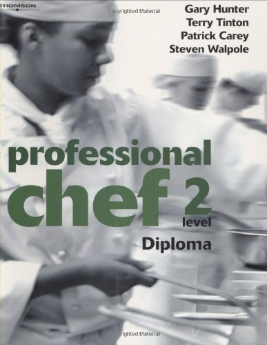 Professional Chef:  Level 2: Diploma by Gary Hunter