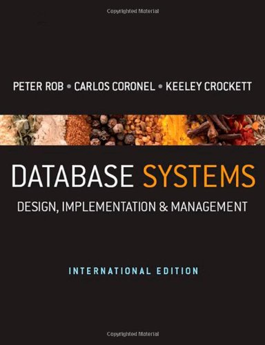 Database Systems: Design, Implementation and Management by Keeley Crockett