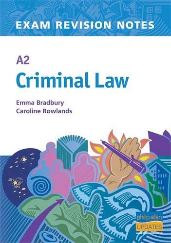 A2 Criminal Law: Teacher Resource by Emma Bradbury
