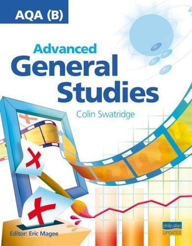 AQA (B) Advanced General Studies: Teacher Guide by Colin Swatridge
