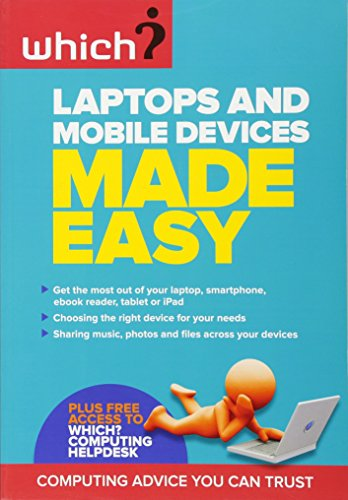 Laptops and Mobile Devices Made Easy by Lynn Wright