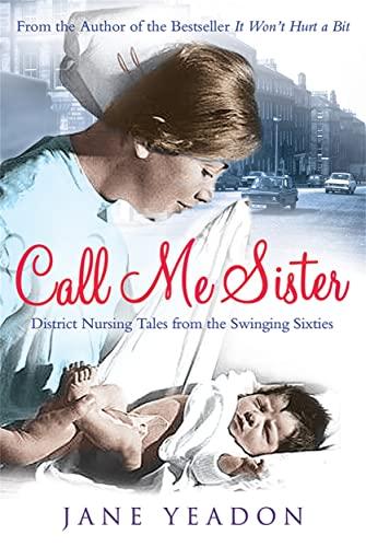Call Me Sister by Jane Yeadon