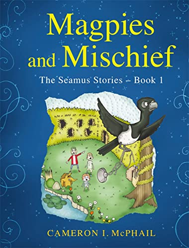 Magpies and Mischief by Cameron McPhail