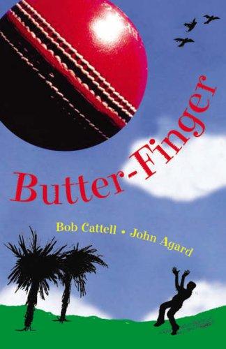 Butter-finger by Bob Cattell
