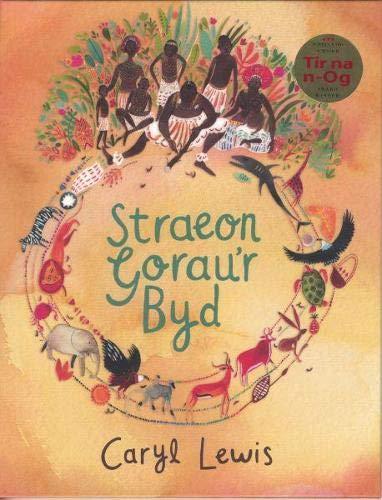 Straeon Gorau'r Byd by Caryl Lewis