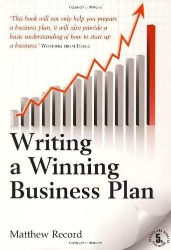 Writing a Winning Business Plan by Matthew Record