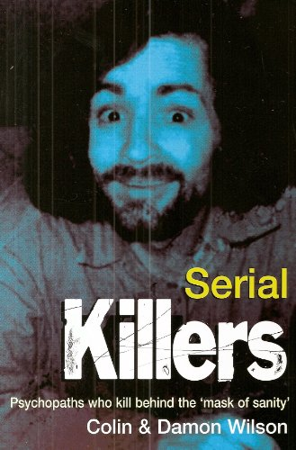 Serial Killers by Peter Haining