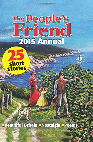 The People's Friend Annual: 2015 by