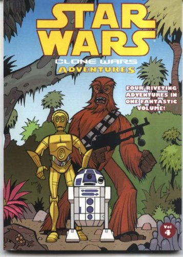 Star Wars - Clone Wars Adventures: v. 4 by Haden Blackman