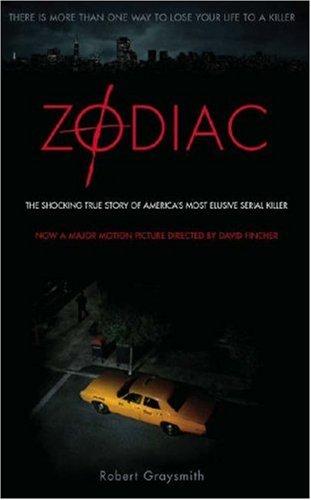Zodiac: The Shocking True Story of America's Most Bizarre Mass Murderer by Robert Graysmith