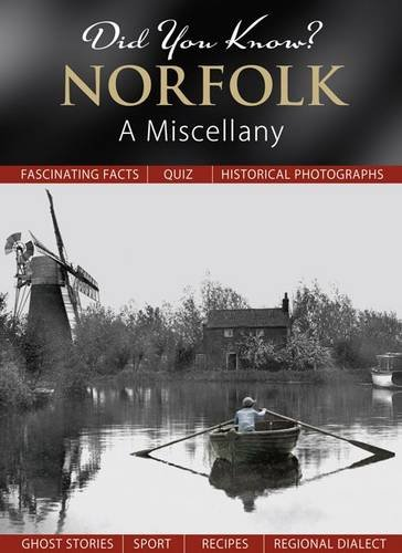 Did You Know? Norfolk: A Miscellany by Julia Skinner