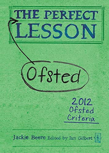 The Perfect (Ofsted) Lesson by Jackie Beere
