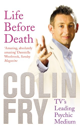Life Before Death by Colin Fry