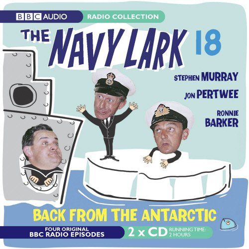 The Navy Lark: Volume 18 : Back from the Antartic by George Evans