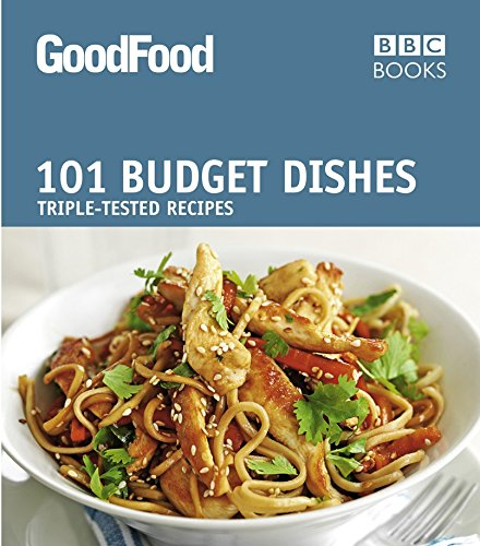 Good Food: Budget Dishes: Triple-Tested Recipes by Jane Hornby