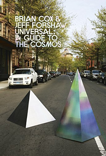Universal: A Guide to the Cosmos by Brian Cox