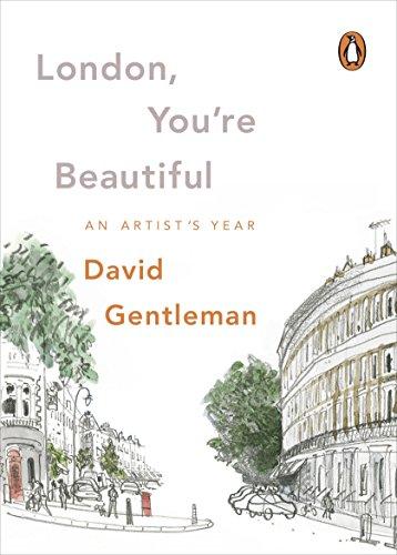 London, You're Beautiful: An Artist's Year by David Gentleman