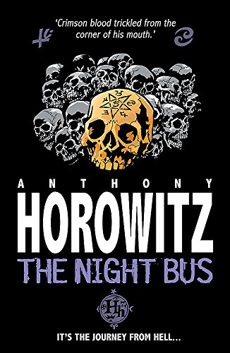 The Night Bus by Anthony Horowitz