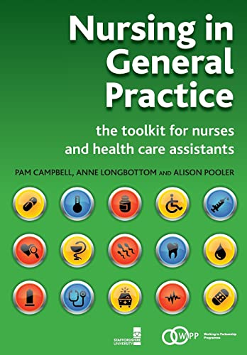 Nursing in General Practice: The Toolkit for Nurses and Health Care Assistants by Pam Campbell
