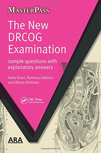 The New DRCOG Examination: Sample Questions with Explanatory Answers by Aalia Khan