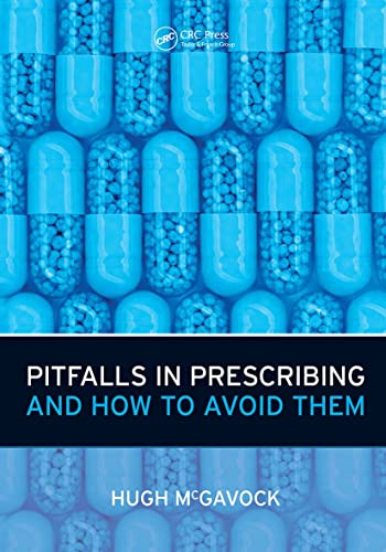 Pitfalls in Prescribing: And How to Avoid Them by Hugh McGavock