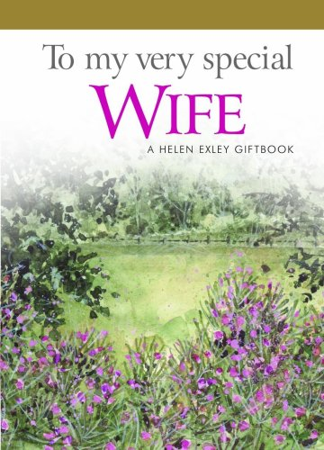 To My Very Special Wife by Helen Exley