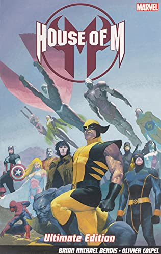 House Of M - Ultimate Edition by Brian Michael Bendis