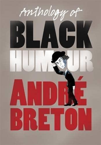 Anthology of Black Humour by Andre Breton