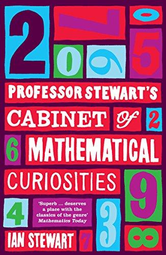 Professor Stewart's Cabinet of Mathematical Curiosities by Ian Stewart