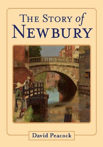 The Story of Newbury by David Peacock