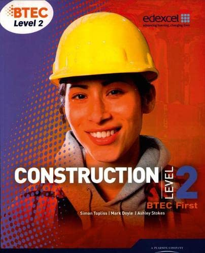 BTEC Level 2 First Construction Student Book by Simon Topliss