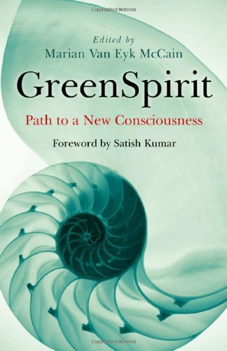 GreenSpirit: Path to a New Consciousness by Marian Van Eyk McCain