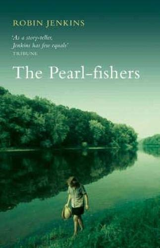 The Pearl-fishers by Robin Jenkins