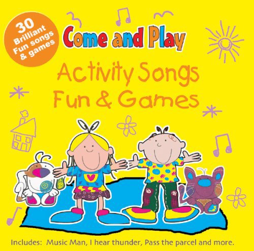 Come and Play: Activity Songs/Fun and Games by