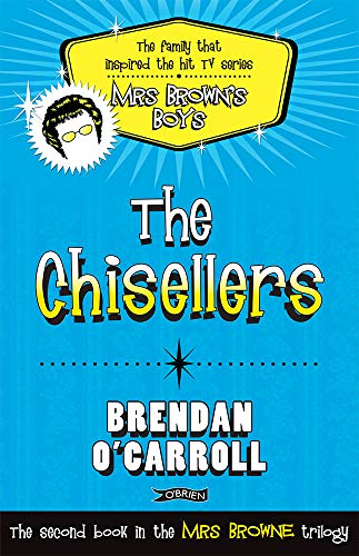 The Chisellers by Brendan O'Carroll