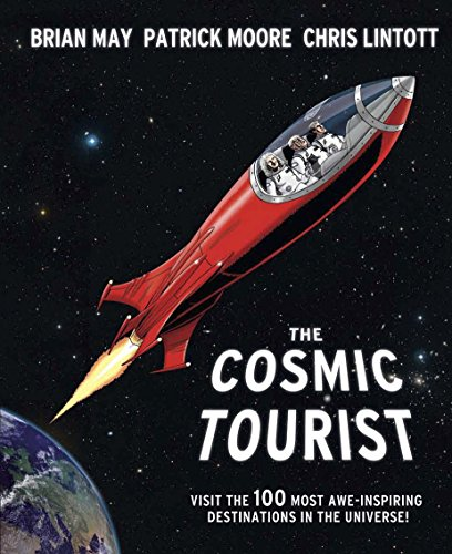 The Cosmic Tourist: The 100 Most Awe-Inspiring Destinations in the Universe by Chris Lintott