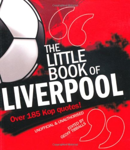 The Little Book of Liverpool by Geoff Tibballs