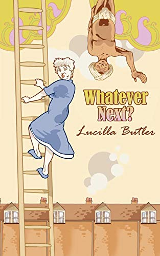 Whatever Next? by Lucilla Butler