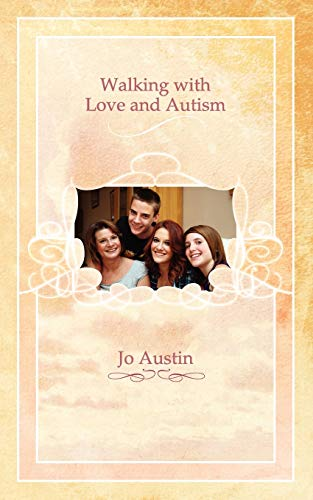 Walking with Love and Autism by Jo Austin
