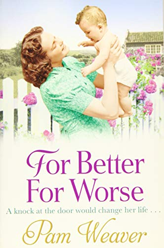 For Better for Worse by Pam Weaver