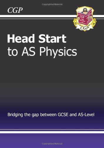 Head Start to AS Physics by CGP Books