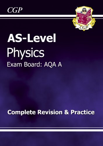 AS-Level Physics AQA A Complete Revision & Practice by CGP Books