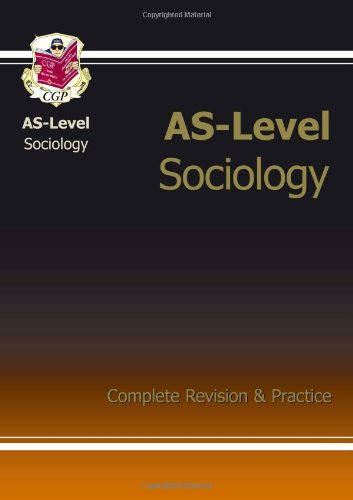 AS-Level Sociology Complete Revision & Practice by CGP Books