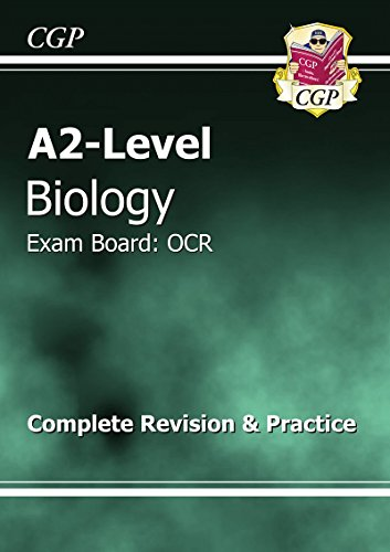 A2-Level Biology OCR Complete Revision & Practice by CGP Books