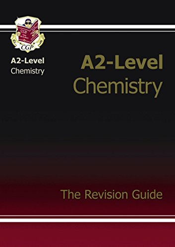 A2-Level Chemistry Complete Revision & Practice by CGP Books