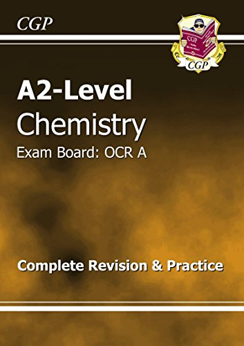 A2-Level Chemistry OCR A Complete Revision & Practice by CGP Books