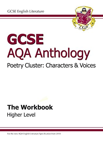 GCSE Anthology AQA Poetry Workbook (Characters & Voices) Higher by CGP Books