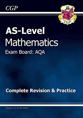 AS Maths AQA Complete Revision and Practice by CGP Books