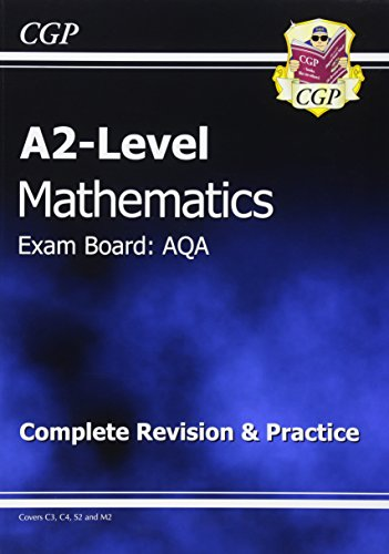 A2-Level Maths AQA Complete Revision & Practice by CGP Books