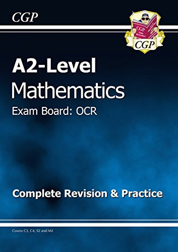A2 Level Maths OCR Complete Revision & Practice by CGP Books